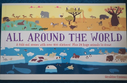 All Around the World sticker book. Fold out scenes with 400 animal stickers.